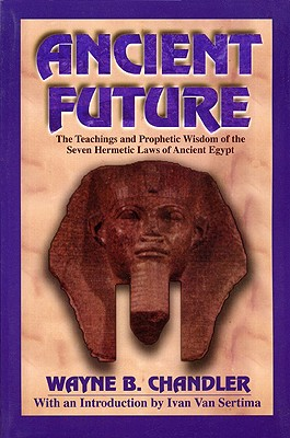 Ancient Future By Chandler, Wayne